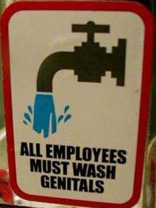funny sign employees must wash genitals